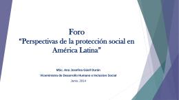 """Foro """"Perspectivas de la protección social en América Latina"""" MSc"""