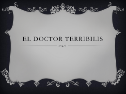 El doctor terribilis