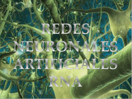 REDES NEURONALES ARTIFICIALES (RNA)
