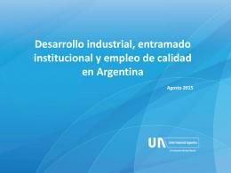 Desarrollo industrial entramado institucional y empleo de calidad en