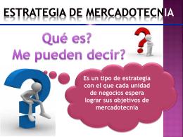 ESTRATEGIA DE MERCADOTECNIA Qué es?