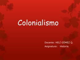 Colonialismo - Helí Gómez Quispe