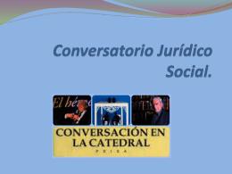 Conversatorio Jurídico Social