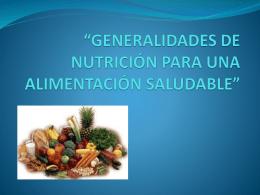 generalidades de nutrición para una alimentación saludable
