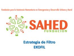 Presentaciòn Fundacion SAHED EKOFIL