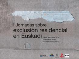 Diapositiva 1 - II Jornadas sobre exclusión residencial en Euskadi