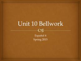 Unit 10 Bellwork