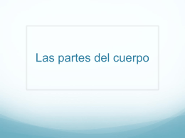 Las partes del cuerpo - Riverside Preparatory High School
