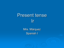 Conjugate these verbs in the Present tense - LCHS-Espanol-1