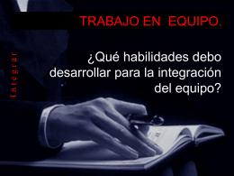 TRABAJO EN EQUIPO. integracion
