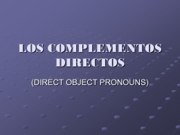Direct objects + Ind. ObjProns