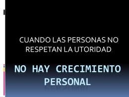 NO HAY CRECIMIENTO PERSONAL