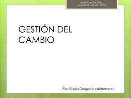Presentaciones - Gestion del cambio 2.pps
