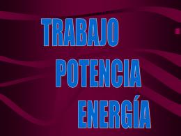 TRABAJO_POTENCIA__Y_ENERGIA