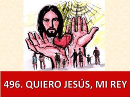 496. quiero jesús, mi rey (chile)