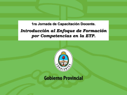 Jornada N°1 Hacia el enfoque de Formación por Competencia en la