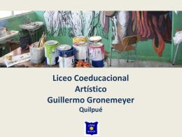 Diapositiva 1 - Liceo Artistico Guillermo Gronemeyer Zamorano