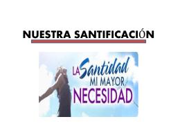 NUESTRA SANTIFICACIÓN