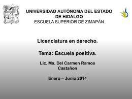 Escuela positiva - Universidad Autónoma del Estado de Hidalgo