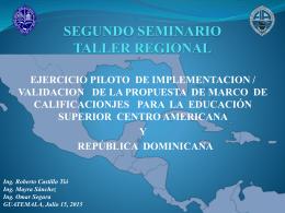 SEGUNDO SEMINARIO TALLER REGIONAL EJERCICIO PILOTO