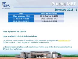 Prueba MET Semestre 2013 - 1 - Escuela de Ingeniería de Antioquia