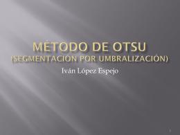 MÉTODO DE OTSU (Segmentación por umbralización)