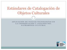 Estándares de Catalogación de Objetos Culturales