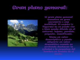 Gran plano general: