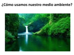 La naturaleza es importante para nosotros