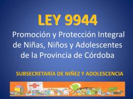 LEY 9944: Promoción y Protección Integral de las Niñas, Niños y
