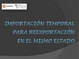 Importación temporal para reexportación en el mismo