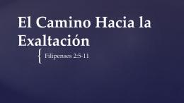 El Camino Hacia la Exaltación