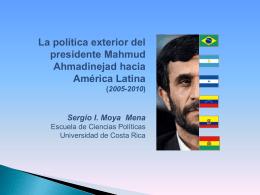 La política exterior del presidente Mahmud Ahmadinejad hacia