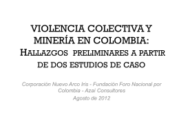 VIOLENCIA COLECTIVA Y MINERÍA EN COLOMBIA: Hallazgos