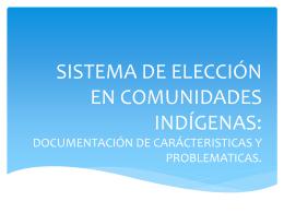 Sistema de Elección en Comunidades Indígenas