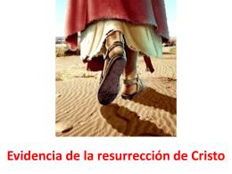 Evidencia de la resurrección de Cristo