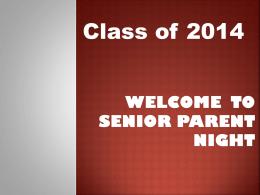 Senior Parent Night - John A. Ferguson Senior High School