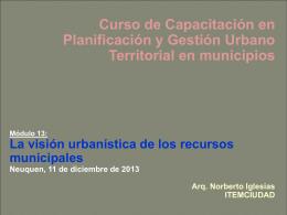 La visión integrada de los recursos municipales 2013