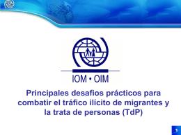 OIM: Principales desafios prácticos para combatir el tráfico ilícito de