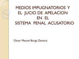 medios de impugnatorios y el jucio de apelacion en el sistema pena