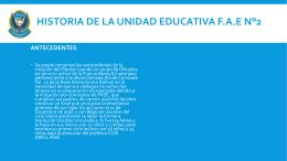 Historia de la unidad educativa FAE N°2 ANTECEDENTES