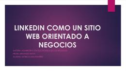 LINKEDIN COMO UN SITIO WEB ORIENTADO A NEGOCIOS