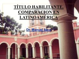 Título habilitante: comparacion en latinoamérica (parte 1)