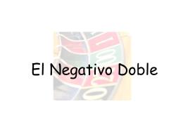 El Negativo Doble