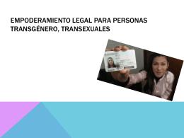 Empoderamiento Legal para Personas Transgénero, Transexuales