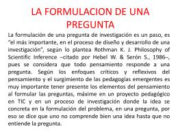 LA FORMULACION DE UNA PREGUNTA.