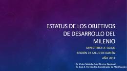 ESTATUS DE LOS OBJETIVOS DE DESARROLLO DEL MILENIO