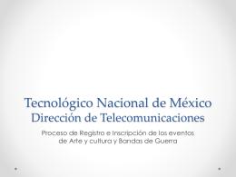 Tecnológico Nacional de México Dirección de Telecomunicaciones
