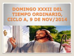 DOMINGO XXXII DEL TIEMPO ORDINARIO, CICLO A, 9 DE NOV