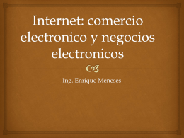 Internet: comercio electronico y negocios electronicos